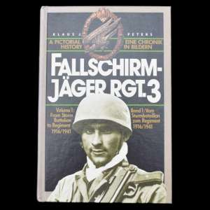 "The Book By Klaus J. Peters ""Fallschirm-Jager Rgt.3"""